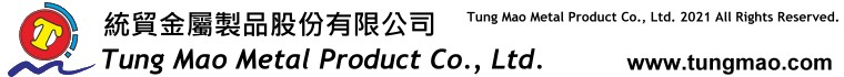 Tung mao metal Product Co., Ltd.